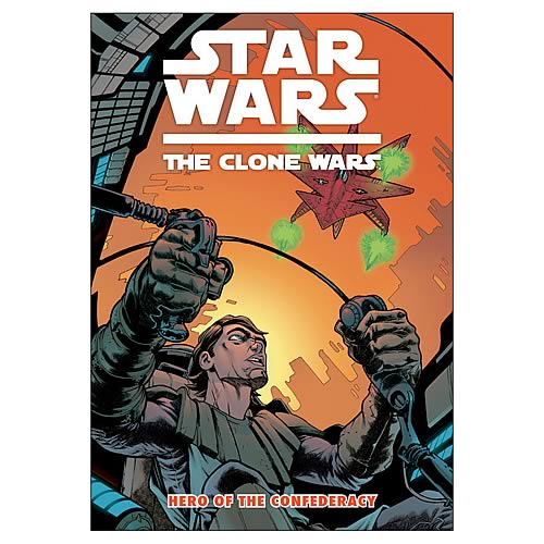 Star Wars: Clone Wars Hero of the Confederacy Graphic Novel