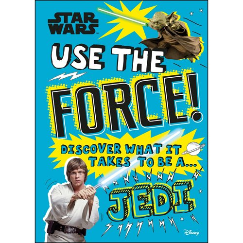 Star Wars Use the Force! Discover What It Takes To Be A Jedi Hardcover Book