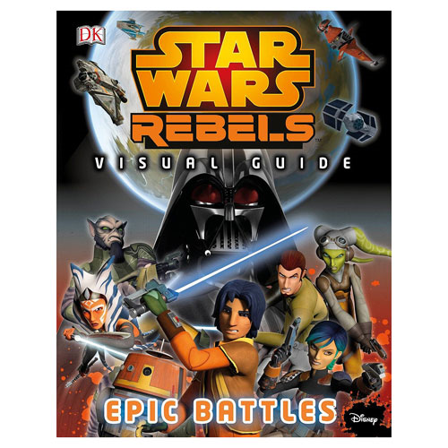 Star Wars Rebels: Visual Guide Epic Battles Hardcover Book