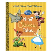 Disney: Nine Classic Tales Little Golden Book