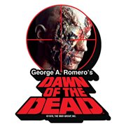 Dawn of The Dead Target Funky Chunky Magnet
