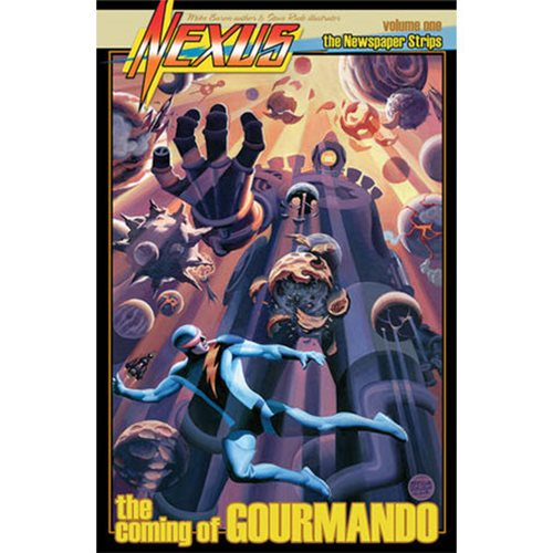 Nexus Newspaper Artist Edition Strips Volume 1: The Coming of Gourmando Hardcover Book