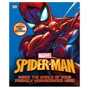 Spider-Man: Inside the World of Your Friendly Neighborhood Hero Updated Edition Hardcover Book