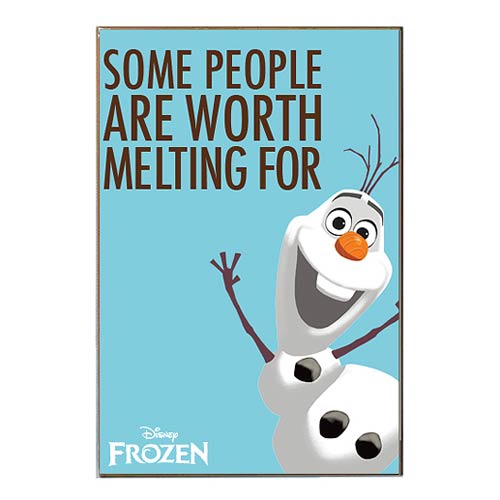 Disney Frozen Olaf Some People Are Worth Melting For Wood Wall Art