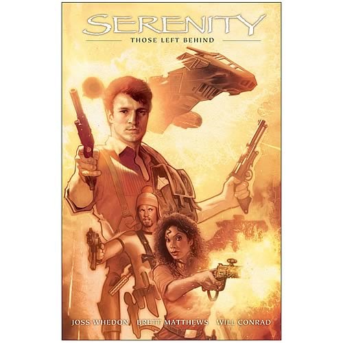 Serenity: Those Left Behind 2nd Ed. Hardcover Graphic Novel