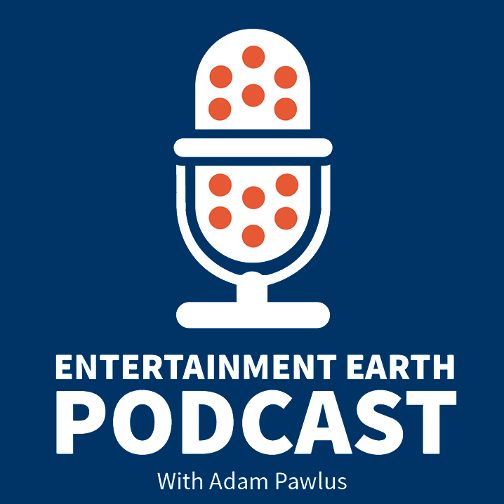 Entertainment Earth Podcast: July 06, 2018